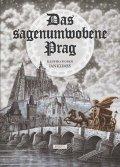 Novotná Anna: Das Sagenumwobene Prag
