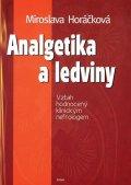 Horáčková Miroslava: Analgetika a ledviny