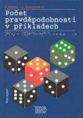 Hebák Petr, Kahounová Jana: Počet pravděpodobnosti v příkladech