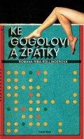 Riba-Rollingerová Romana: Ke Gogolovi a zpátky