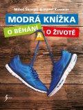 Škorpil Miloš, Kosorin Pavel: Modrá knížka o běhání a o životě