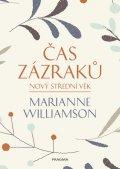Williamson Marianne: Čas zázraků