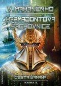 Mahaněnko Vasilij: Cesta šamana 5 - Karmadontova šachovnice