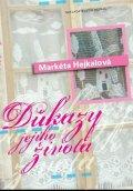 Hejkalová Markéta: Důkazy jejího života
