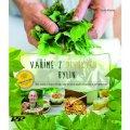 Becker Peter, Wilhelmi Claudie,: Vaříme z divokých bylin - Sběr rostlin z okolní přírody, rada na jejich pou