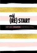 neuveden: Můj (re)start - Zápisník zdravého životního stylu
