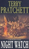 Pratchett Terry: Night Watch : (Discworld Novel 29)