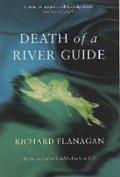 Flanagan Richard: Death of a River Guide