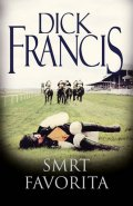 Francis Dick: Smrt favorita