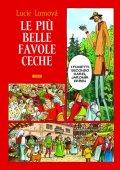 Lomová Lucie: Le Piú belle favole Ceche / Zlaté české pohádky (italsky)