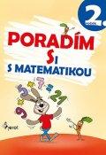 Šulc Petr: Poradím si s matematikou 2. ročník