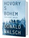 Walsch Neale Donald: Hovory s Bohem - pracovní kniha