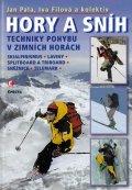 Pala Jan: Hory a sníh - Techniky pohybu v zimních horách