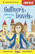 Swift Jonathan: Gulliverovy cesty / Gulliver´s Travels - Zrcadlová četba (A1-A2)