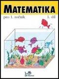 Mikulenková a kolektiv Hana: Matematika pro 1. ročník - 1.díl