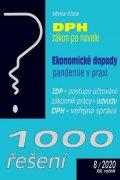 kolektiv autorů: 1000 řešení 8/2020 - Zákon o DPH po novele, Ekonomické dopady pandemie