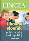 neuveden: Polsko-český, česko-polský šikovný slovník …nejen do školy