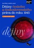 Malý Karel: Dějiny českého a československého práva do r. 1945