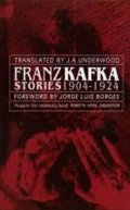Kafka Franz: Franz Kafka Stories 1904-1924