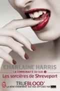 Harris Charlaine: La Communaute Du Sud 4 : Les Sorciéres de Shreveport