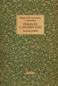 de Cervantes Miguel: Persiles a Sigismunda - Severský příběh