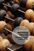 Cígler Hynek: Matematické schopnosti: Teoretický přehled a jejich měření