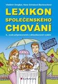 Smejkal Vladimír, Schelová Bachrachová Hana,: Lexikon společenského chování - 5. vydání