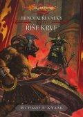 Knaak Richard A.: Minotauří války 3 - Říše krve