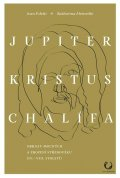 Foletti Ivan: Jupiter, Kristus, Chalífa - Obrazy mocných a zrození středověku (IV.-VII. s