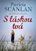 Scanlan Patricia: Sláskou tvá