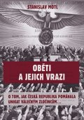 Motl Stanislav: Oběti a jejich vrazi