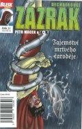 Macek Petr, Kopl Petr,: Blesk komiks 11 - Dechberoucí zázrak - Tajemství mrtvého čaroděje 10/2016