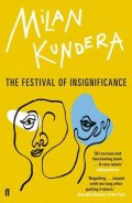Kundera Milan: The Festival of Insignificance