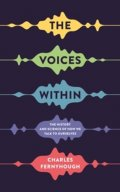 Fernyhough Charles: The Voices Within