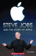 Beddall Fiona: Level 3: Steve Jobs and the Story of Apple+CD (Secondary ELT Readers)