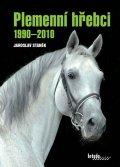 Staněk Jaroslav: Plemenní hřebci 1990–2010