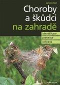 Rod Jaroslav: Choroby a škůdci na zahradě - identifikace, prevence a ochrana