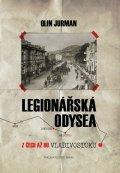 Jurman Olin: Legionářská odysea - Z Čech až do Vladivostoku