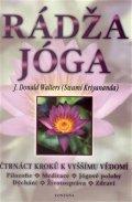 Walters Donald J.: Rádža jóga - čtrnáct kroků k vyššímu vědomí