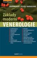Záhumenský Jozef a kolektiv: Základy moderní venerologie - Učebnice pro mezioborové postgraduální vzdělá