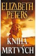 Peters Elizabeth: Kniha mrtvých