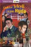 Stevenson Robert Louis: Doktor Jekyll a pan Hyde - Světová četba pro školáky