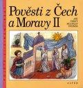 Černý Jiří, Steiner Miloslav,: Pověsti z Čech a Moravy II.