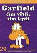Davis Jim: Garfield čím větší,tím lepší (č.29)