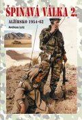 Lutz Andreas: Špinavá válka 2. - Alžírsko 1954-1962