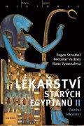 Strouhal Eugen, Vachala Břetislav, Vymazalová Hana,: Lékařství starých Egypťanů II - Vnitřní lékařství