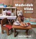 Sunková Lucie: Medvídek Vilda se nenudí