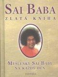 Bába Satja Sáí: Zlatá kniha - Myšlenky Sai Baby na každý den