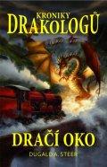 Steer Dugald A.: Kroniky drakologů 1 - Dračí oko