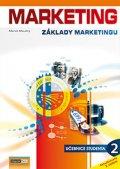 Moudrý Marek: Marketing - Základy marketingu 2. - Učebnice studenta